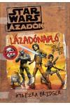 Star Wars - Lázadók - Lázadónapló, írta Ezra Bridger