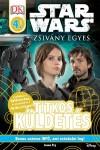 Star Wars - Zsivány Egyes - Titkos küldetés - Olvasókönyv - 4. szint