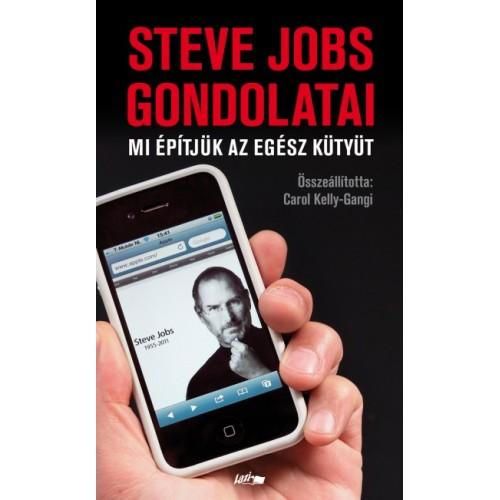 Steve Jobs gondolatai - Mi építjük az egész kütyüt