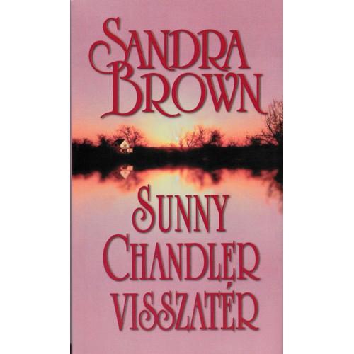 Sunny Chandler visszatér (Sandra Brown)