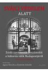 Svájci védelem alatt - Zsidó szemtanúk beszámolói a háborús idők Budapestjéről
