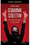 Szabadnak születtem (Egy iráni nő harca az igazságért)