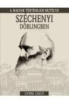 Széchenyi Döblingben - A magyar történelem rejtélyei 19.