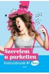 Szerelem a parketten - Katicalányok #1 - Bea (Pink sorozat)