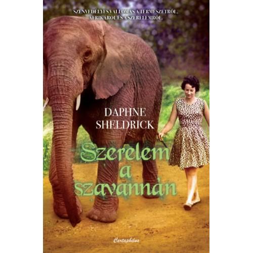 Szerelem a szavannán - Életem Afrikában
