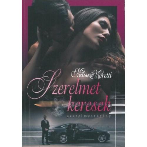 Szerelmet keresek (Melissa Moretti)