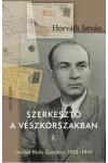 Szerkesztő a vészkorszakban (Levelek Illyés Gyulához 1935-1945)