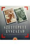 Széttépett évszázad (Két világháború képeslapjai)