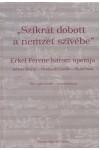 'Szikrát dobott a nemzet szívébe'  Erkel Ferenc három operája: Bátori Mária, Hunyadi László, Bánk bán