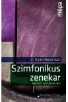 Szimfonikus zenekar (Nagyon rövid bevezetés) (Müpa könyvek)