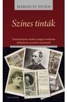 Színes tinták – Tanulmányok, esszék a magyar irodalom különböző arcairól és nézeteiről