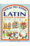 Szólalj meg bátran latinul (Kezdők számára)