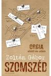 Szomszéd - Orgia előtt és után, Kalligram kiadó, Irodalom