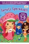 Tanulj Eperkével! Játékos munkafüzet 7-8 éveseknek