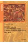 Tanulmányok a magyar értelmiség társadalomtörténetéhez 1825-1914