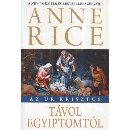 Távol Egyiptomtól (Az Úr Krisztus)