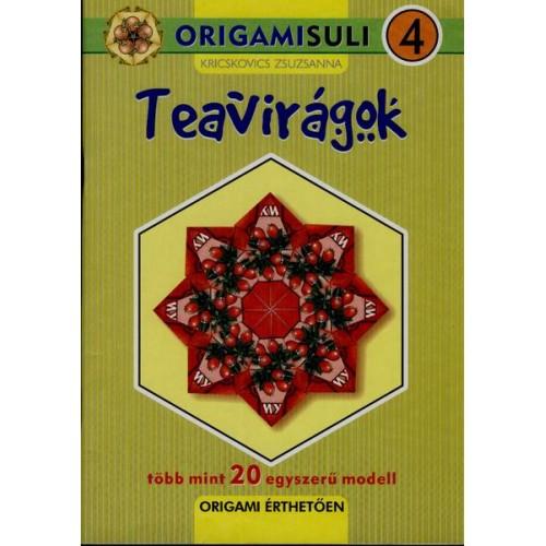 Teavirágok (Origamisuli 4.)
