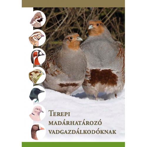 Terepi madárhatározó vadgazdálkodóknak