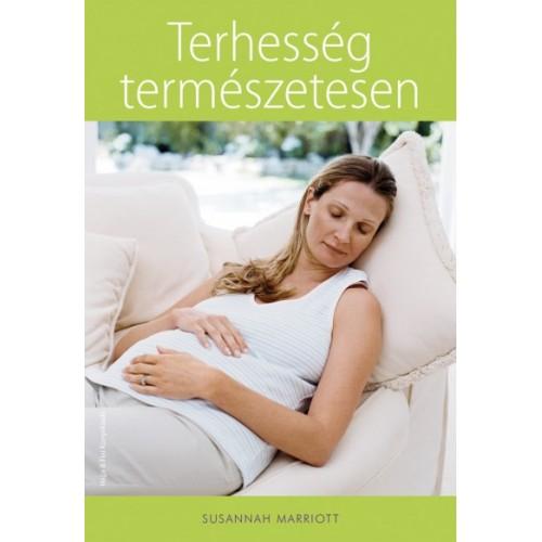 Terhesség természetesen - Zöldkönyv a nő életének legfontosabb kilenc hónapjához