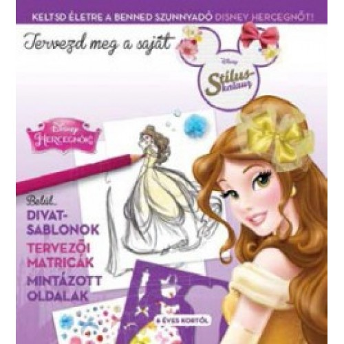 Tervezd meg a saját divatod! - Disney Hercegnők stíluskalauz 2.