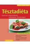 Tésztadiéta - Gyorsan elkészíthető, változatos finomságok