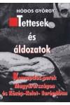 Tettesek és áldozatok (Koncepciós perek Magyarországon és Közép-Kelet-Európában)