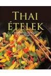 Thai ételek (Ellenállhatatlan finomságok lépésről lépésre)