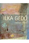 The art of Ilka Gedő, 1921-1985. Oeuvre catalogue and documents *