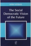 The Social Democratic Vision of the Future