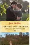 Thornfield Hall lángokban (Ami a Jane Eyre-ből kimaradt)