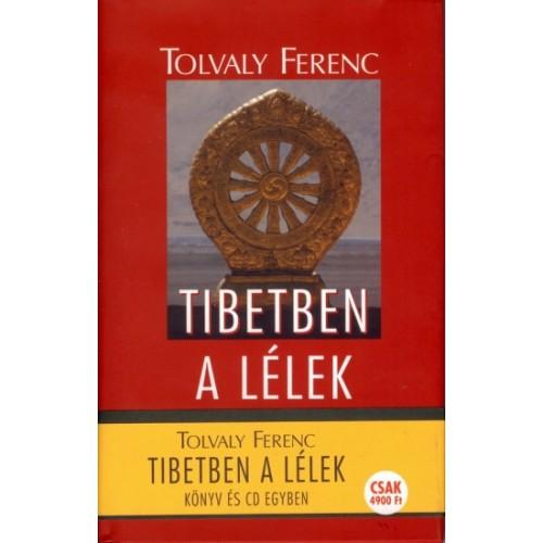 Tibetben a lélek (könyv + CD), Kelet kiadó, Földrajz, térképek, utazás