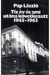 Tíz év és ami utána következett 1945-1963, Európai Protestáns Magyar Szabadegyetem kiadó, Vallás, mitológia