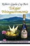 Tokajer Weingastronomie (német nyelvű)