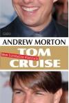 Tom Cruise (Nem hivatalos életrajz)