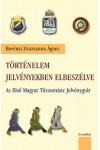 Történelem jelvényekben elbeszélve - Az Első Magyar Tűzzománc Jelvénygyár + DVD