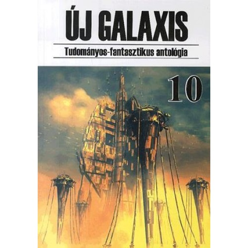 Új Galaxis 10. Tudományos-fantasztikus antológia