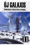Új Galaxis 11. Tudományos-fantasztikus antológia