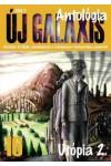 Új Galaxis 16. (Utópia 2.) Tudományos-fantasztikus antológia