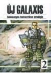 Új Galaxis 2. Tudományos-fantasztikus antológia