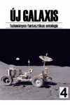 Új Galaxis 4. Tudományos-fantasztikus antológia