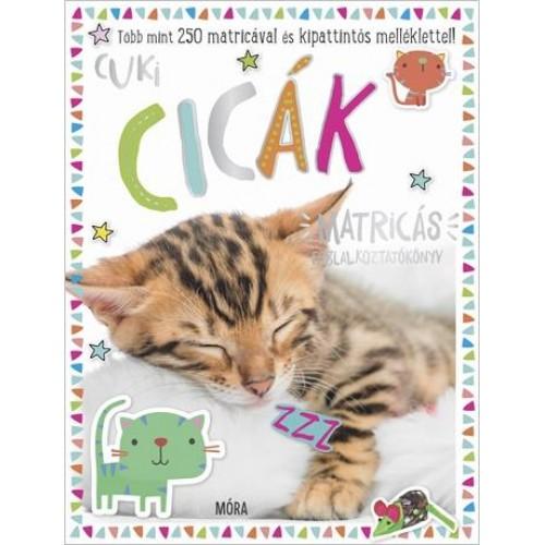 Cuki cicák - Matricás foglalkoztatókönyv több mint 250 matricával