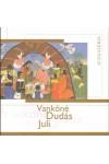 Vankóné Dudás Juli (Magyar és angol nyelven)