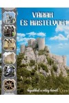 Várak és kastélyok - képekkel a világ körül