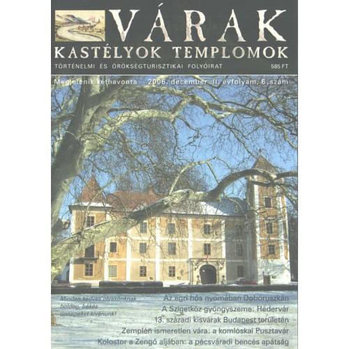 Várak, kastélyok, templomok 2006. december