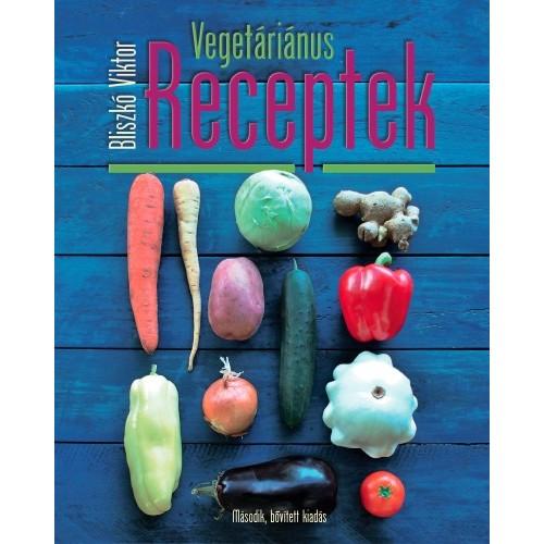 Vegetáriánus receptek (Második, bővített kiadás)