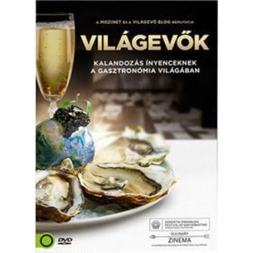 Világevők (Kalandozás ínyenceknek a gasztronómia világában) (DVD)