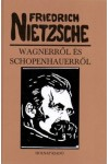 Wagnerről és Schopenhauerről