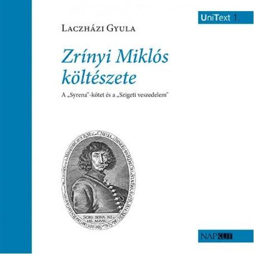 Zrínyi Miklós költészete - A Syrena-kötet és a Szigeti veszedelem