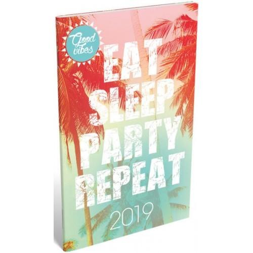 Zsebnaptár 2019 - Eat, Sleep, Party, Repeat - Good Vibes